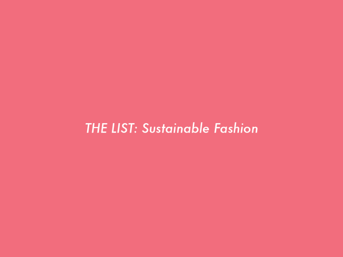 The List: Sustainable Fashion